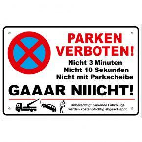 Parkverbotsschild lustig PS01 300x200mm (4 Stück) inkl. Löcher + Schrauben